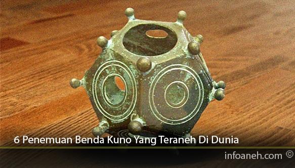 6-Penemuan-Benda-Kuno-Yang-Teraneh-Di-Dunia